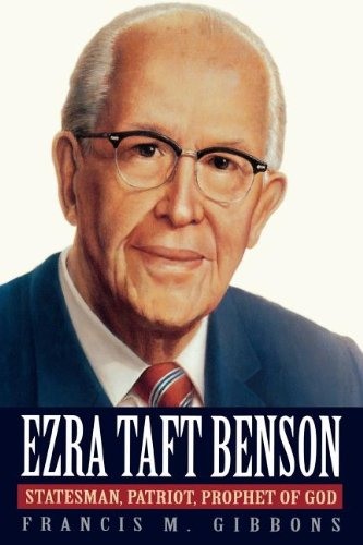 9781573451482: Ezra Taft Benson: Statesman, Patriot, Prophet of God