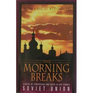 9781573451529: The Morning Breaks: Stories of Conversion and Faith in the Former Soviet Union