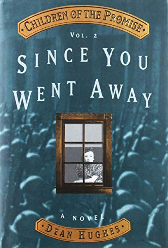 Children of the Promise: Since You Went Away Vol. 2