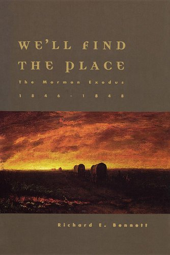 9781573452861: We'll Find the Place: The Mormon Exodus, 1846-1848