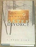 9781573452946: Finding Wholeness and Happiness After Divorce