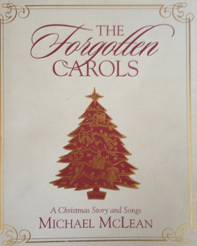 9781573453998: The Forgotten Carols: A Christmas Story and Songs