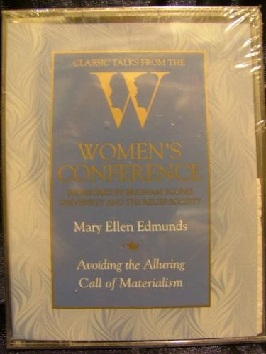 9781573454339: Avoiding the Alluring Call of Materialism (Classic Talks from the Women's Conference)
