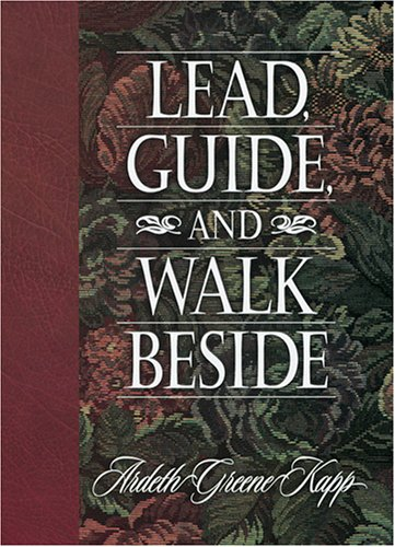 9781573454391: Lead, Guide, and Walk Beside