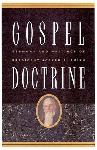 Gospel Doctrine: Joseph F. Smith