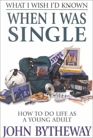 9781573455404: What I Wish I'd Known When I Was Single: How to Do Life As a Young Adult
