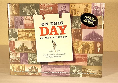 On This Day in the Church: An: Alexander L. Baugh,
