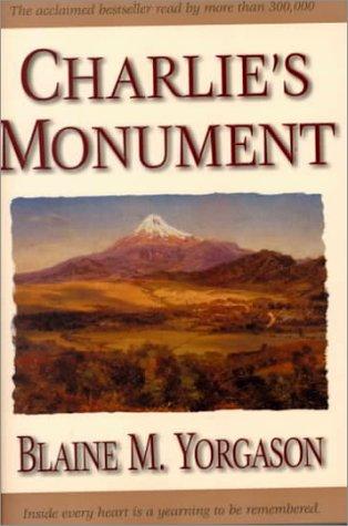 9781573456586: Charlie's Monument