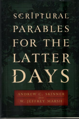 9781573456654: Parables for the Latter days