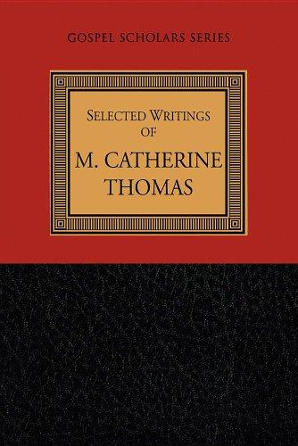 Selected Writings of M. Catherine Thomas (Gospel Scholars Series): M. Catherine Thomas