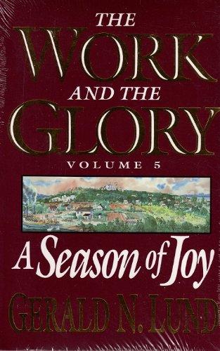 9781573458740: A Season of Joy (Work and the Glory, Vol. 5)