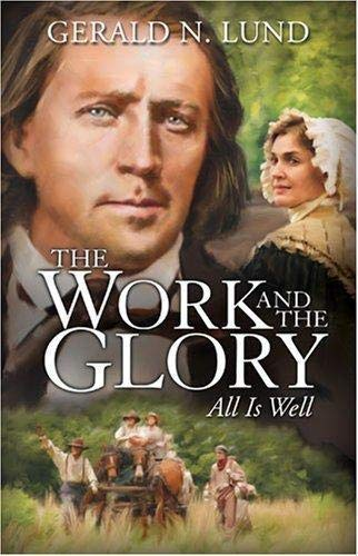 9781573458788: All is Well (Work and the Glory, 9)