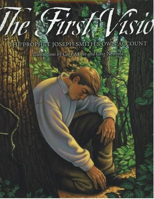 9781573459082: First Vision: The Prophet Joseph Smith's Own Account