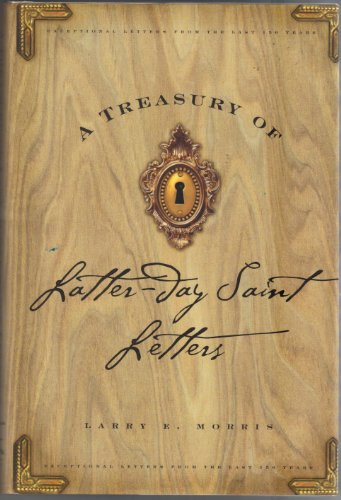 9781573459617: A Treasury of Latter-Day Saint Letters