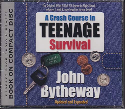 9781573459747: A Crash Course in Teenage Survival (Deseret Book Audio Library)