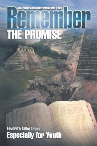 9781573459815: Remember the Promise: Favorite Talks from Especially for Youth