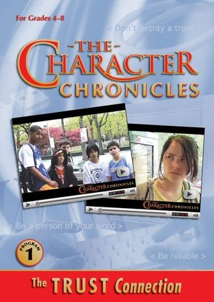9781573480321: The Character Chronicles: The Trust Connection DVD (Grades 4-8)