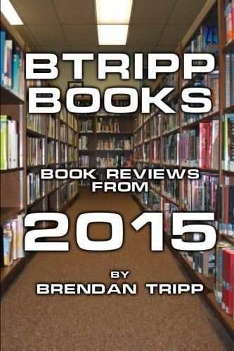 Btripp Books - 2015 (Paperback): Brendan Tripp
