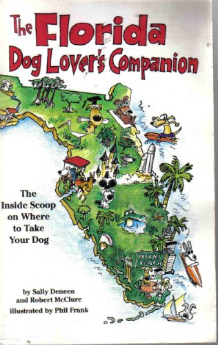 9781573540070: The Florida Dog Lover's Companion (Dog Lover's Series)