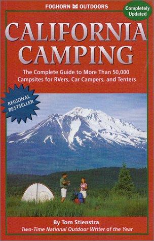 9781573540537: Foghorn Outdoors: California Camping