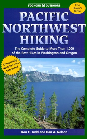 9781573540599: Foghorn Outdoors: Pacific Northwest Hiking