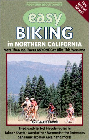 9781573540612: Foghorn Outdoors: Easy Biking in Northern California