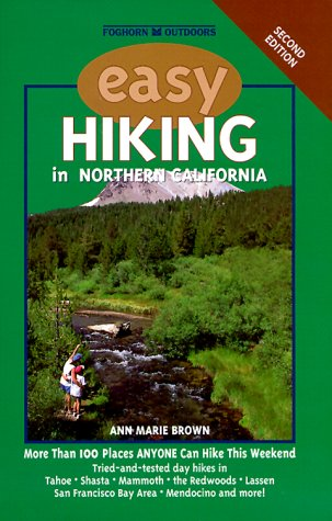 Foghorn Outdoors: Easy Hiking in Northern California: Brown, Ann Marie