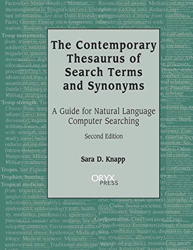 9781573561075: The Contemporary Thesaurus of Search Terms and Synonyms: A Guide for Natural Language Computer Searching, Second Edition