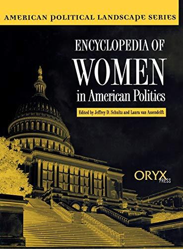 9781573561310: Encyclopedia of Women in American Politics (American Political Landscape Series)