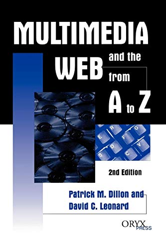 9781573561327: Multimedia and the Web from A to Z: 2nd Edition