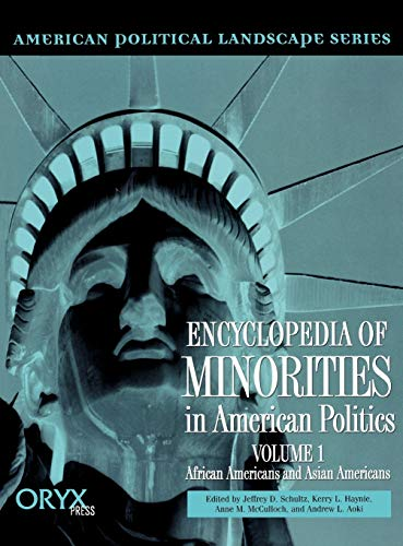9781573561488: Encyclopedia of Minorities in American Politics: Volume 1 African Americans and Asian Americans (American Political Landscape Series)