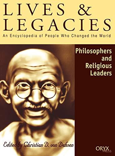 9781573561525: Philosophers & Religious Leaders (Lives & Legacies (Oryx)) (Lives and Legacies Series)