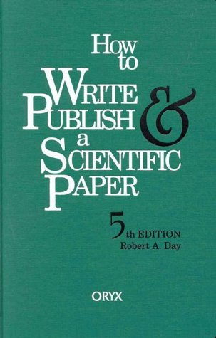 9781573561648: How To Write & Publish a Scientific Paper, 5th Edition