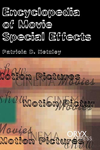 9781573561679: Encyclopedia of Movie Special Effects