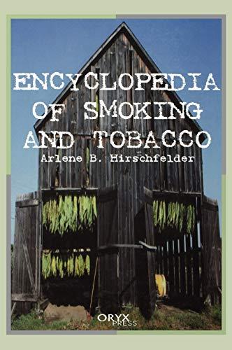 9781573562027: Encyclopedia of Smoking and Tobacco