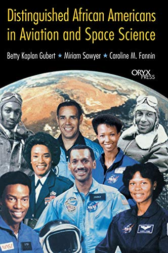 Distinguished African Americans in Aviation and Space: Gubert, Betty Kaplan;
