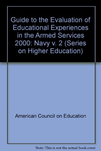 The 2000 Guide to the Evaluation of Educational Experiences in the Armed Services: Vol. 2 (Guide to...