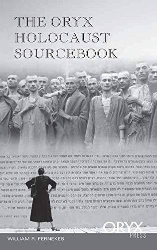 9781573562959: The Oryx Holocaust Sourcebook (Oryx Holocaust Series)