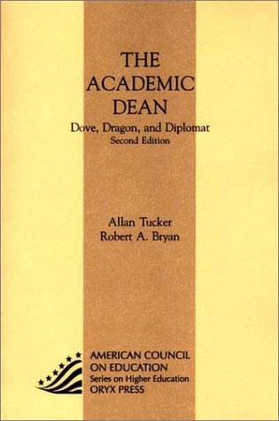 9781573563116: Academic Dean: Dove, Dragon, And Diplomat, Second Edition