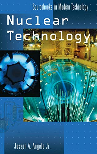 9781573563369: Nuclear Technology (Sourcebooks in Modern Technology)