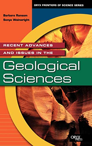 9781573563567: Recent Advances and Issues in the Geological Sciences (Frontiers of Science Series)