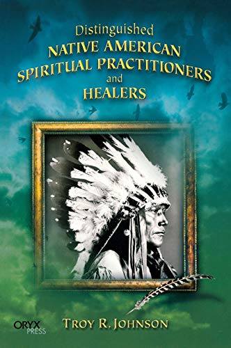 9781573563581: Distinguished Native American Spiritual Practitioners and Healers