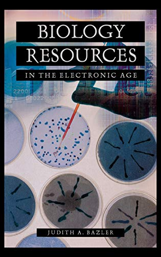 BIOLOGY RESOURCE IN THE ELECTRONIC AGE