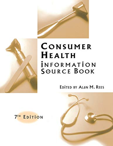 9781573565097: Consumer Health Information Source Book, 7th Edition