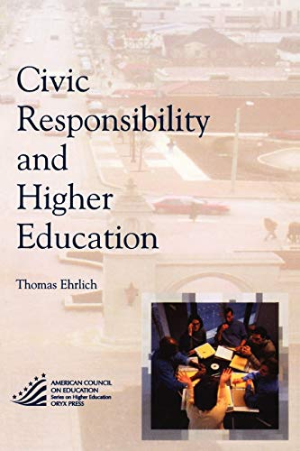9781573565639: Civic Responsibility and Higher Education (The ACE Series on Higher Education)