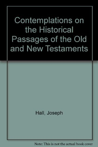9781573580007: Contemplations on the Historical Passages of the Old and New Testaments