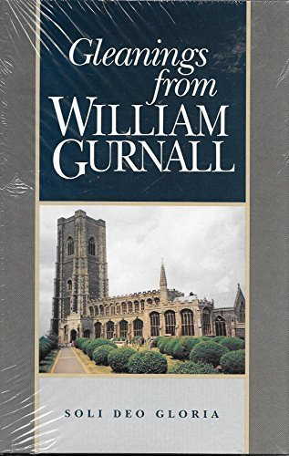 9781573580106: Gleanings from William Gurnall