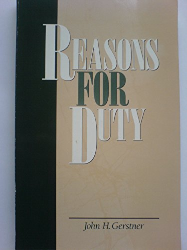 9781573580199: Reasons for Duty