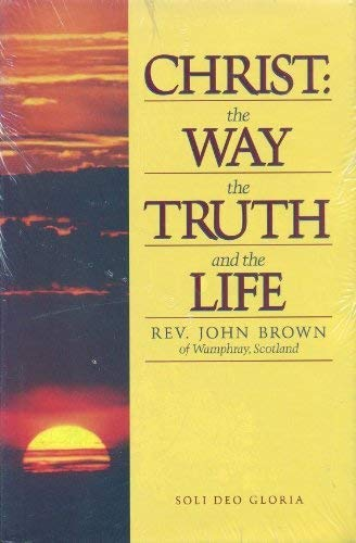 9781573580205: Christ, the Way, the Truth and the Life