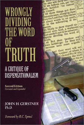 9781573580687: Wrongly Dividing the Word of Truth: A Critique of Dispensationalism (Second Edition)